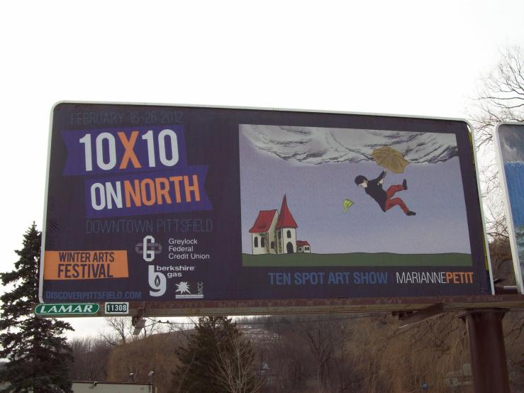 As part of the 10x10 - Ten Spot Art Show, I was on a billboard